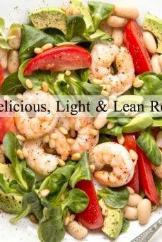 10 Delicious Light & Lean Recipes