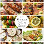 10 Great Grilling Recipes