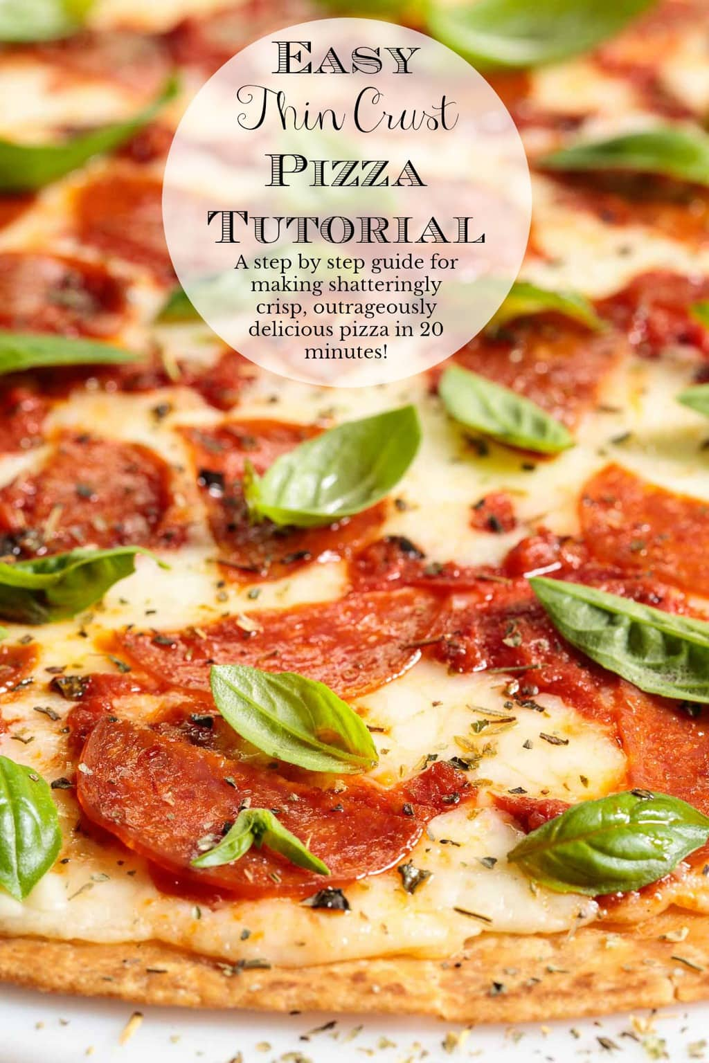 Everyone needs a super easy and universally-loved dinner idea up their sleeve. This Easy Thin Crust Pizza Tutorial will show you how to make shatteringly crisp, outrageously delicious pizza in 20 minutes! #easypizzacrust, #easythincrustpizza, #howtomakethincrustpizza