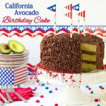 California Avocado Cake for the 4th of July