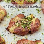 Smashed Potatoes with Fresh Herb Gremolata
