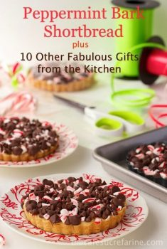 Peppermint Bark Shortbread and 10 Other Fabulous Gifts from the Kitchen