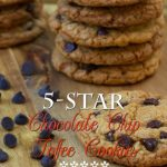 5-Star Chocolate Chip Toffee Cookies