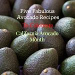 Five Fabulous Avocado Recipes