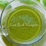 "Sweet Basil Vinaigrette. The most delicious dressing with vibrant basil flavor. If this dressing could talk, it would be shouting ""summer, summer, summer!""."