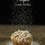 Pumpkin Crumb Muffins*