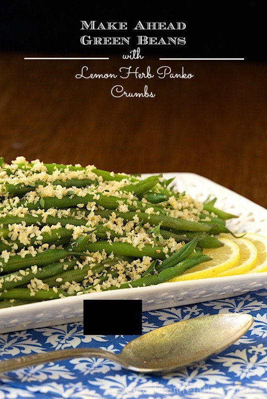 Make-Ahead Green Beans with Lemon-Herb Panko Crumbs