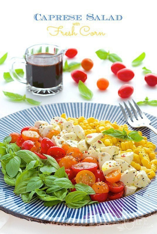 Caprese Salad with Fresh Corn - A fabulous salad that just seems to scream SUMMER! www.thecafesucrefarine.com