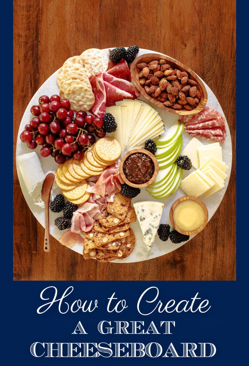 How to Create a Great Cheeseboard
