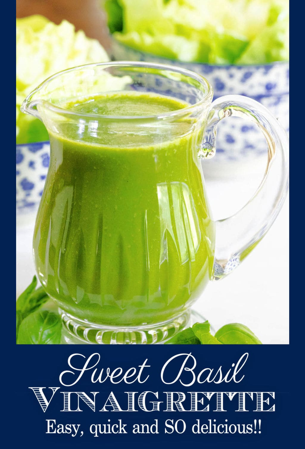 Don\'t let the summer pass by without making this Sweet Basil Vinaigrette!