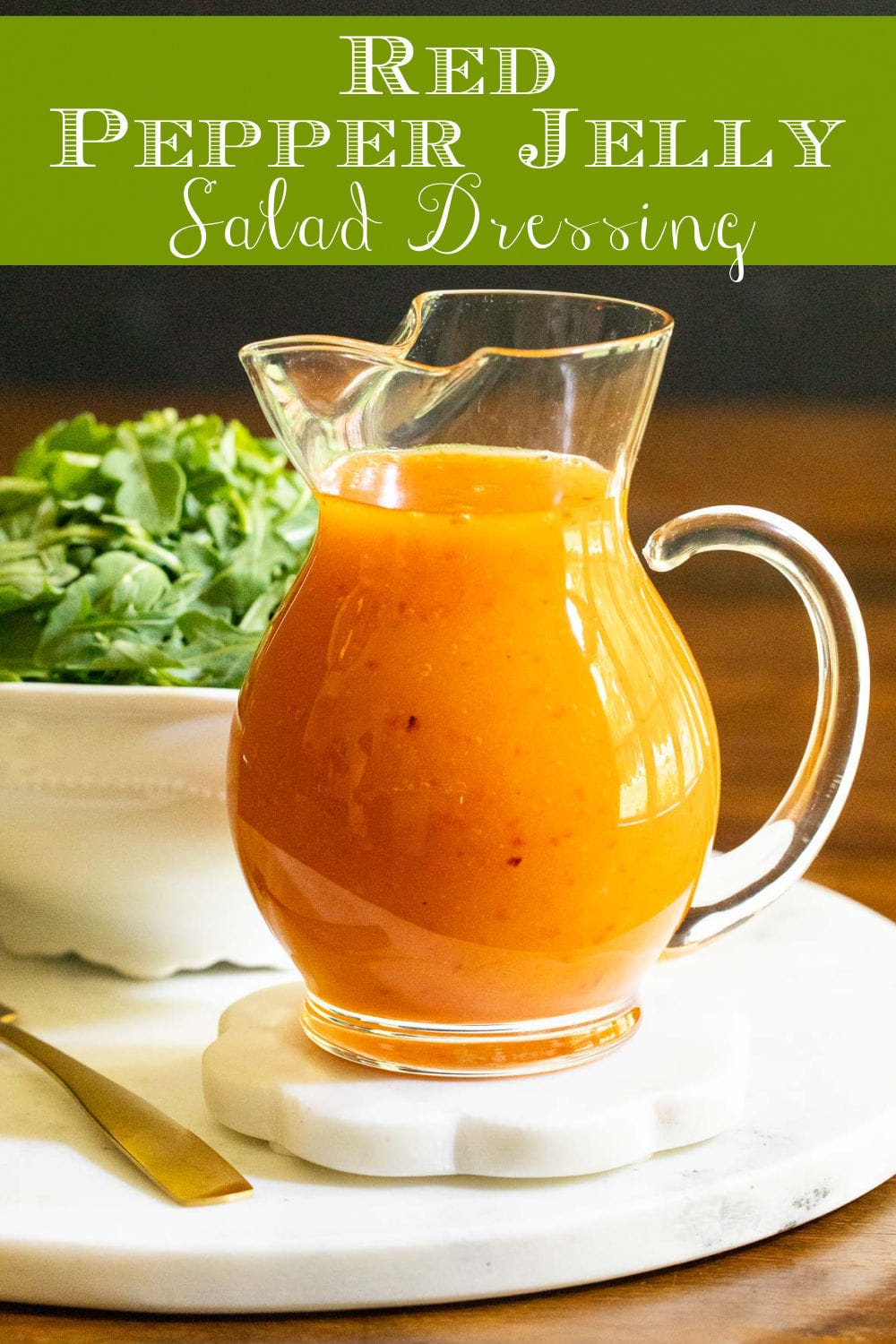 Red Pepper Jelly Salad Dressing