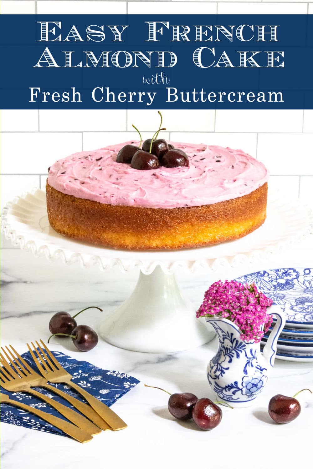 Easy French Almond Cake with Fresh Cherry Buttercream