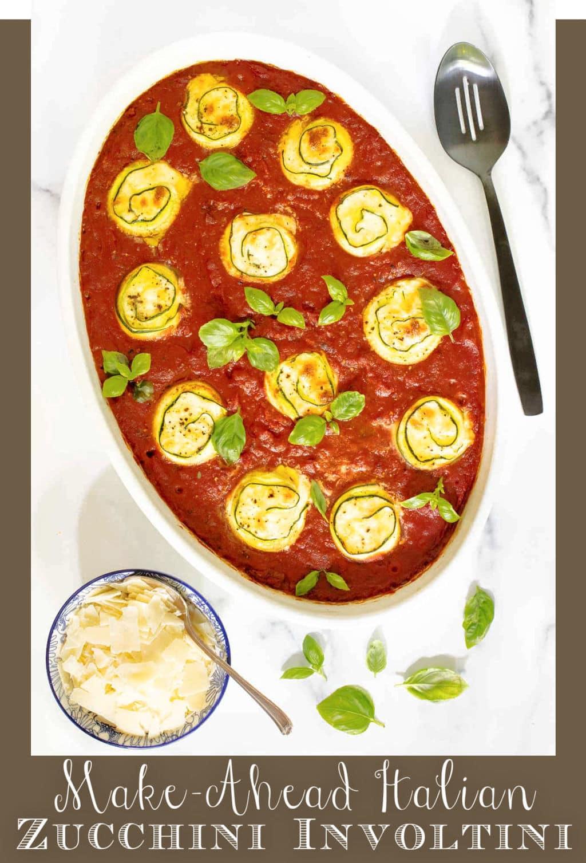 Make-Ahead Italian Zucchini Involtini