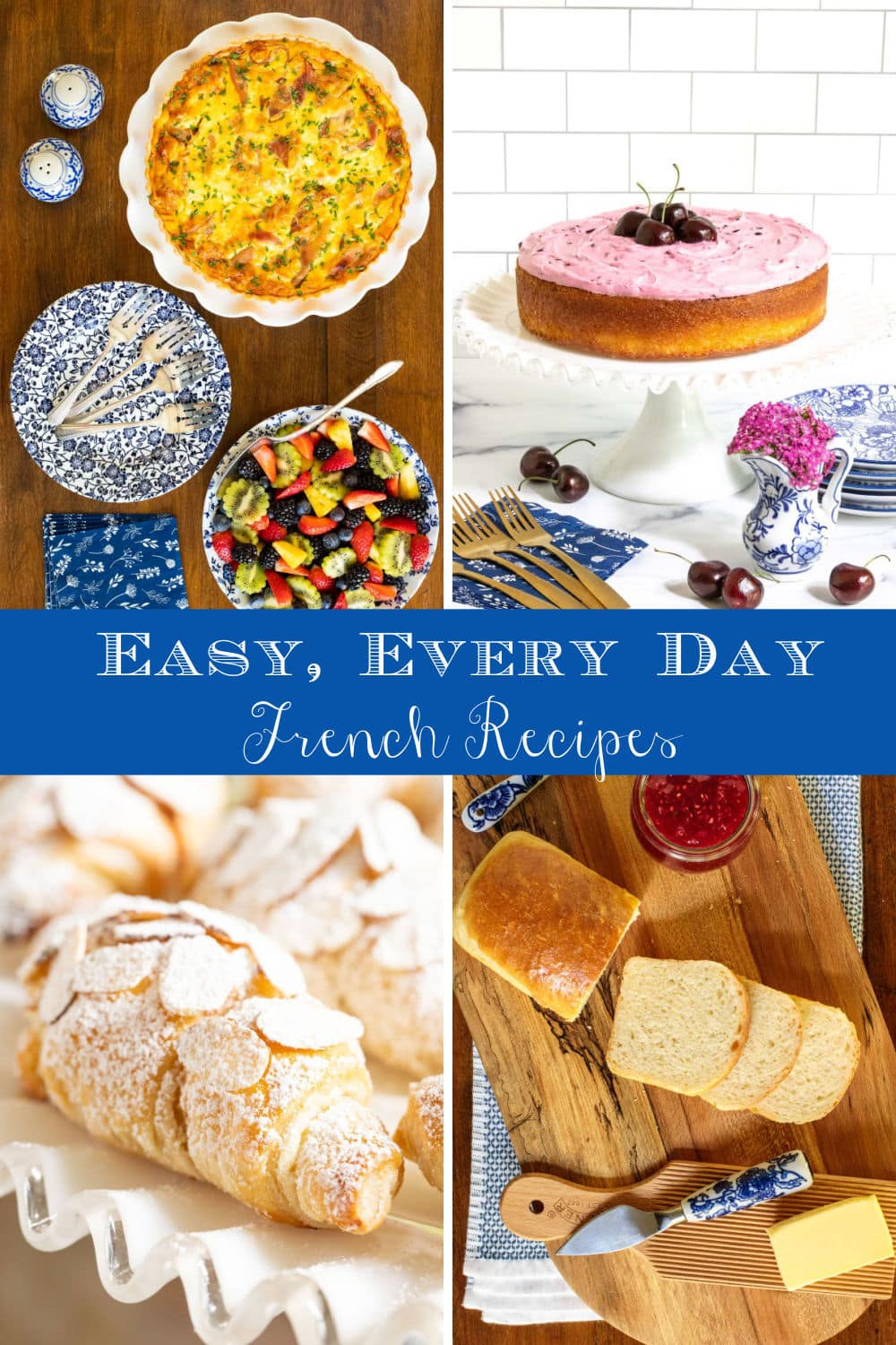 Every Day Easy French-Inspired Recipes