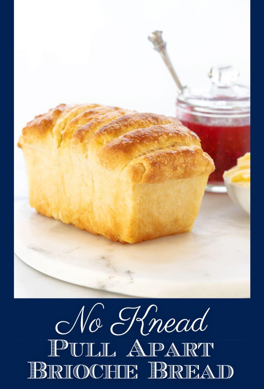 No Knead Pull-Apart Brioche Bread
