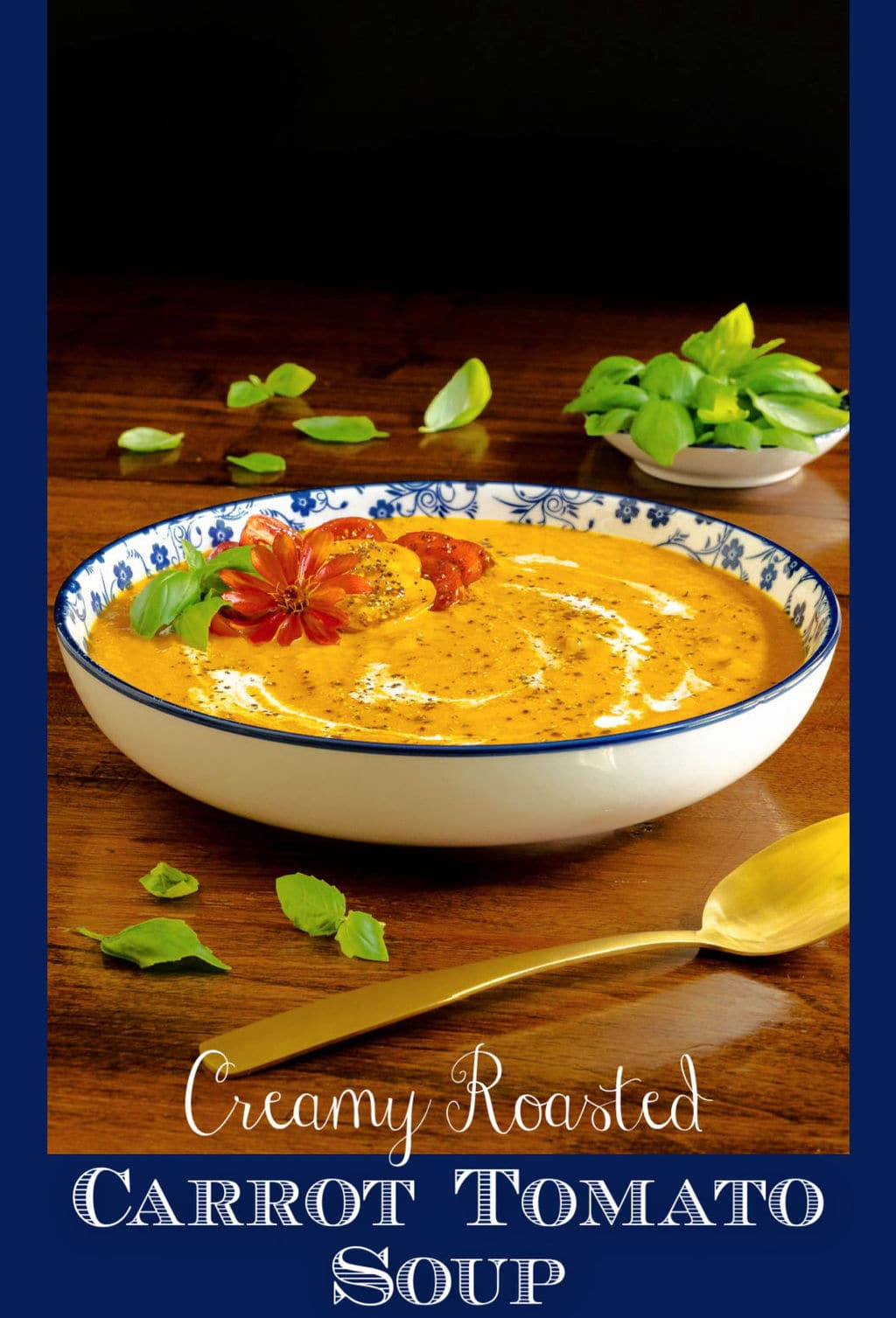 Creamy Roasted Tomato Carrot Bisque