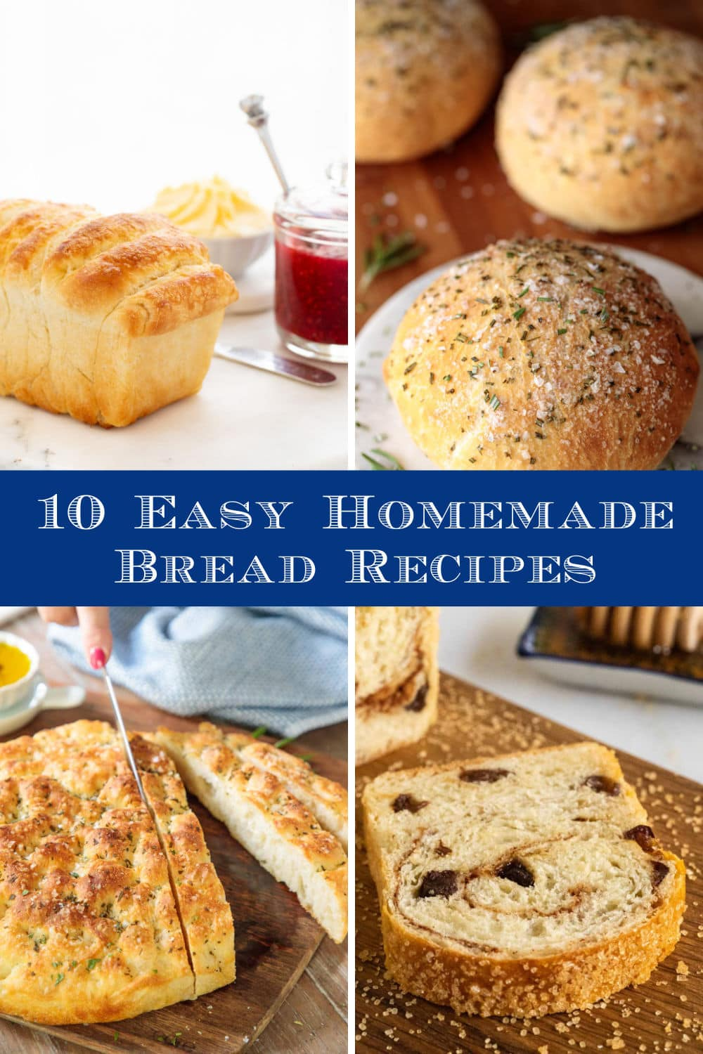 Ten Easy Bread Recipes that will Make You Look Like a Kitchen Rock Star!