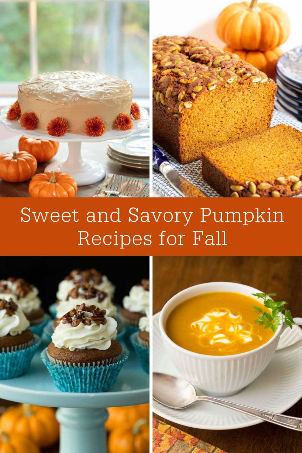 Bring on the Pumpkin! Sweet and Savory Recipes to Celebrate the Season