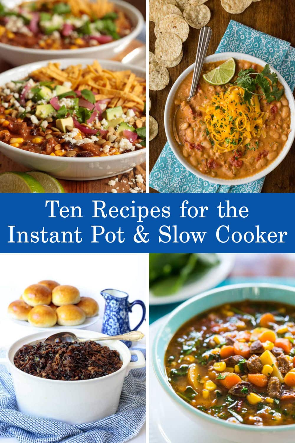 Instant Pot and Slow Cooker Meals - Easy Enough for Everyday, Delicious Enough for Entertaining!