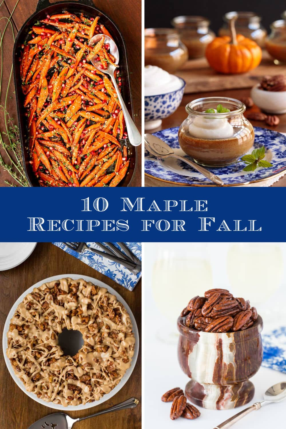 Marvelous Maple! 10 Delicious Recipes for Fall