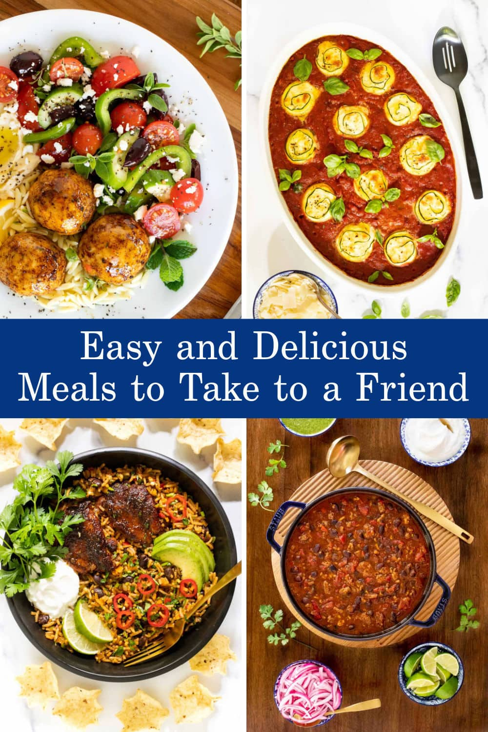 A Friend in Need... Easy, Delicious Meals to Share