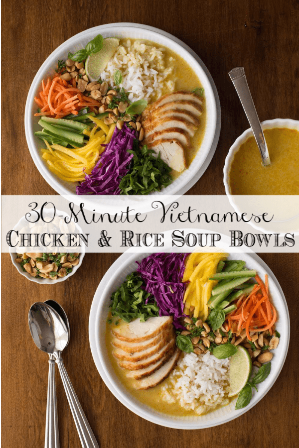 Fresh, vibrant and easy, these Vietnamese Chicken and Rice Soup Bowlstake 30 minutes and are so delicious you\'ll crave them again and again! #vietnamesesoup, #vietnamesesalad, #healthysoup, #chickensoup