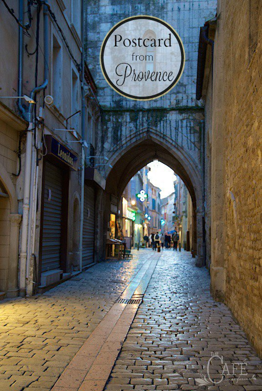 Post Card from Provence - Travel with The Café through this wonderful region of France. The sights, people, food and wines are simply amazing!