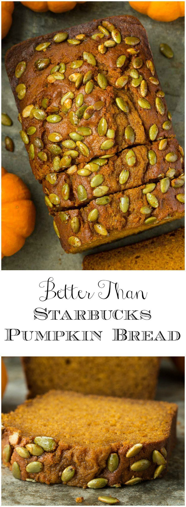 Love Starbucks Pumpkin Bread? Betcha you'll love this moist, tender, incredibly delicious Better Than Starbucks Pumpkin Bread even more!
