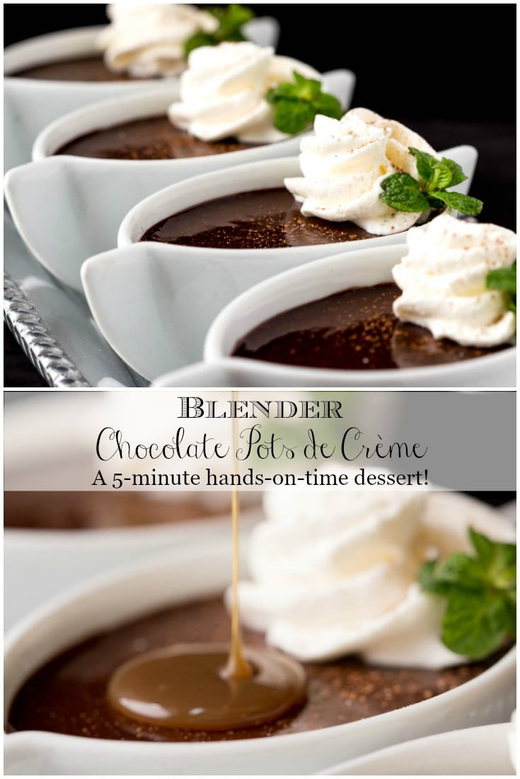 No one will believe these dinner-party-worthy Blender Chocolate Pots de Crème took 5-minutes of hands-on time. #chocolatedessert #easychocolatedessert #easydessert #dinnerpartyworthy
