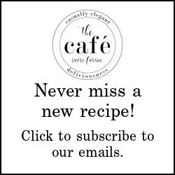 Square text button displaying the Cafe Email Subscription Box for subscribing to The Café Sucre Farine.