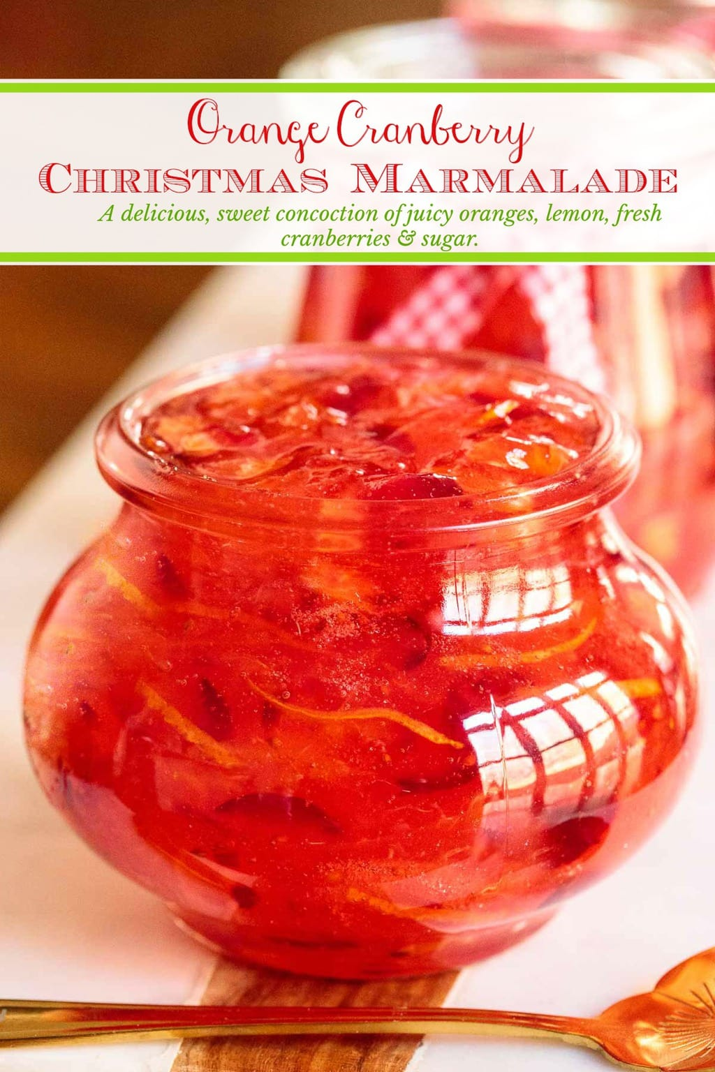 A delicious, sweet concoction of juicy oranges, lemon, fresh cranberries & sugar, this Easy Christmas Marmalade is fabulous on toast, English muffins, biscuits, yogurt, ice cream... #orangecranberrymarmalade, #easymarmalade, #christmasmarmalade