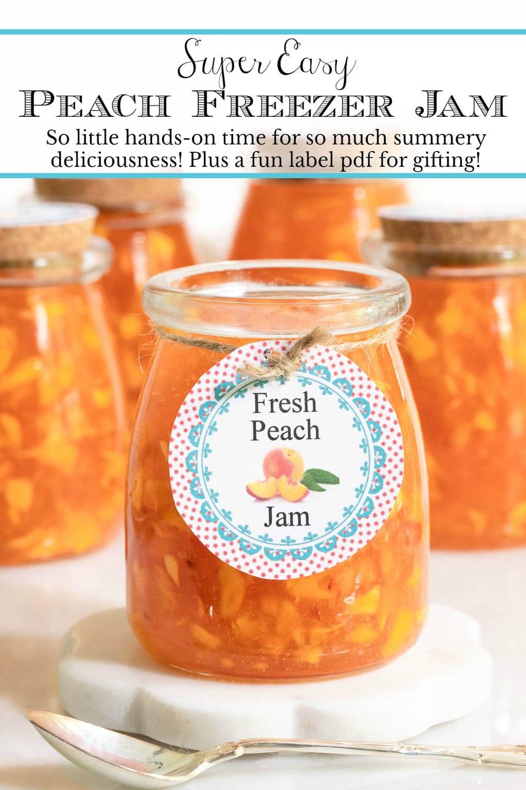 Super Easy Peach Freezer Jam