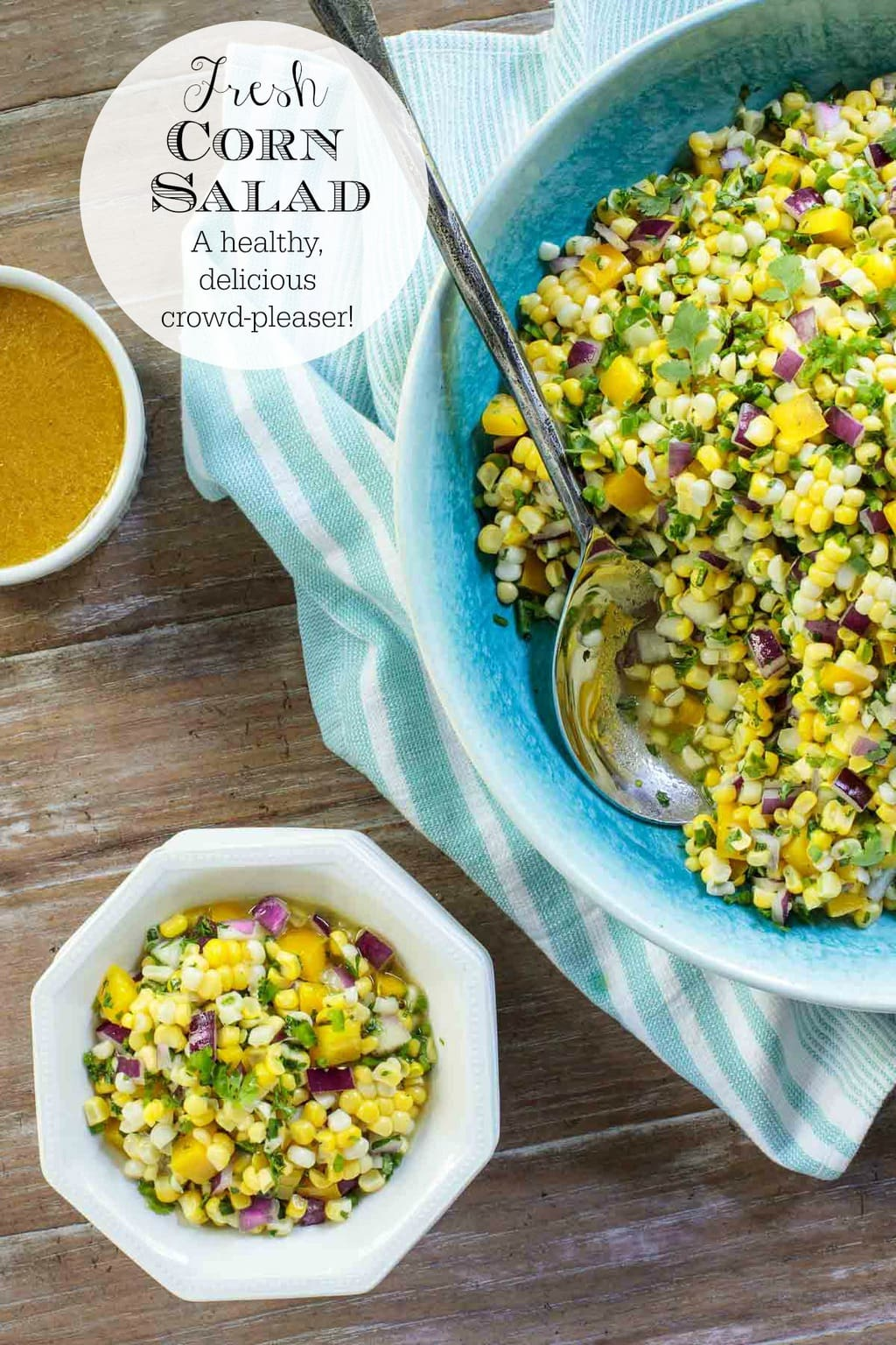 Delicious, healthy and make-ahead, this Fresh Corn Salad is perfect for picnics, parties and potlucks. Leftovers are wonderful for lunchand dinner salads. #cornsalad, #summersalad, #freshcorn, #picnicsalad, #makeaheadsalad