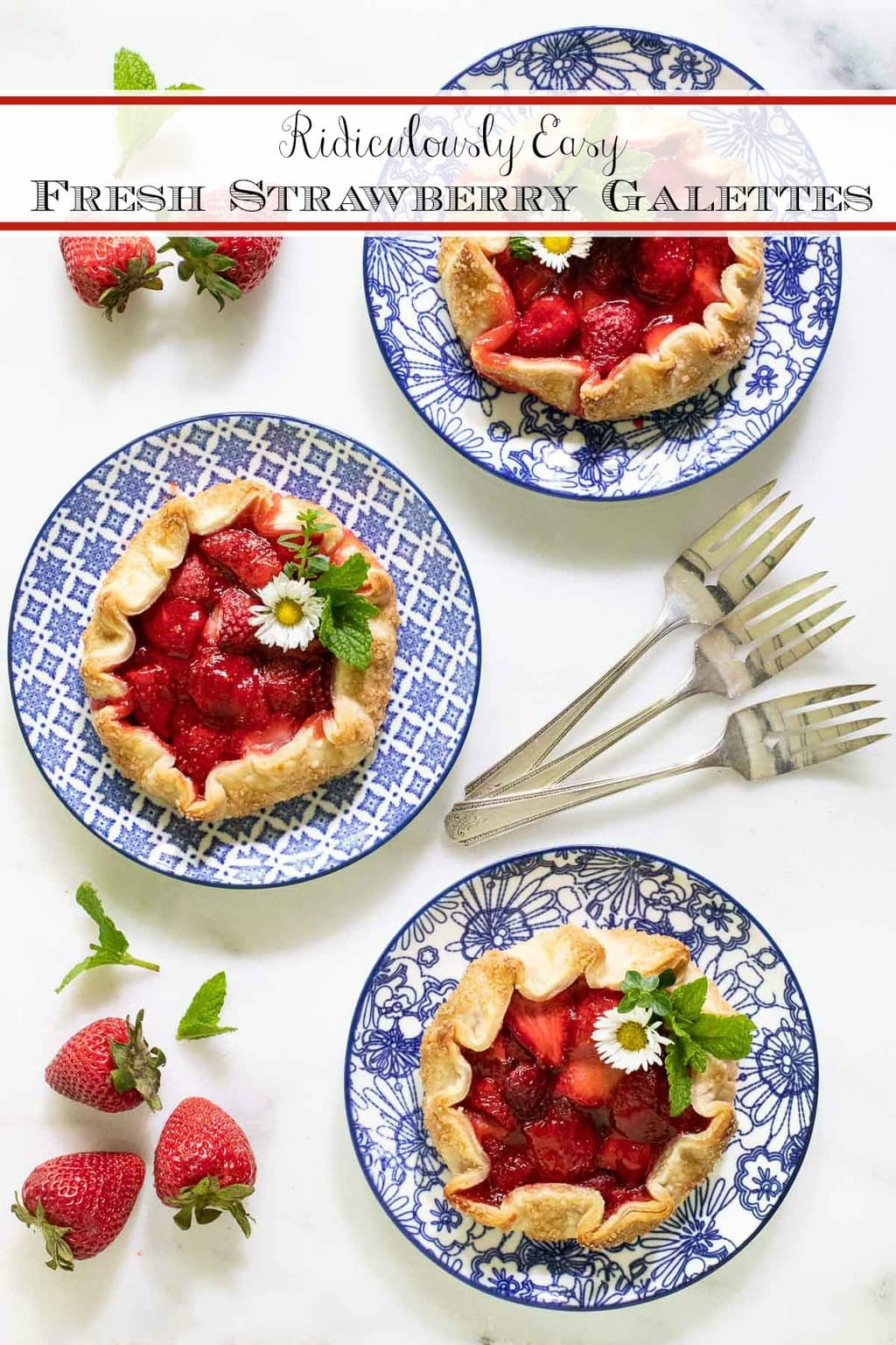 Ridiculously Easy Fresh Strawberry Galettes