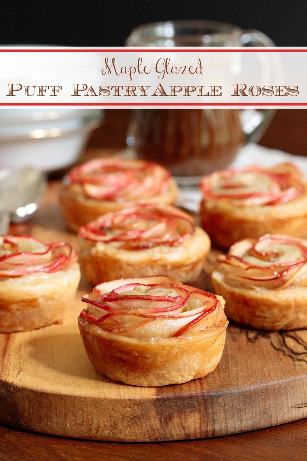 These delicious maple-glazed puff pastry apple roses are sweet and crisp. They\'re also easy to put together, can be made ahead and look like they came from a fine bakeshop! #easyappletarts, #puffpastryappleroses, #appleroses