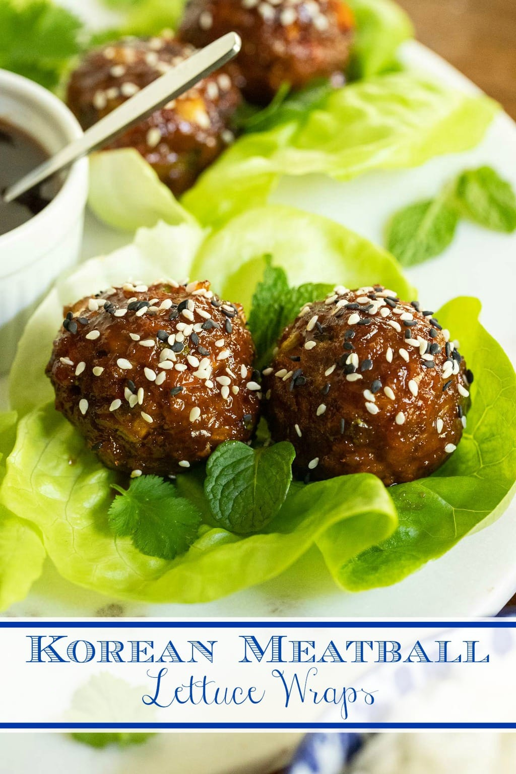 Korean Meatball Lettuce Wraps