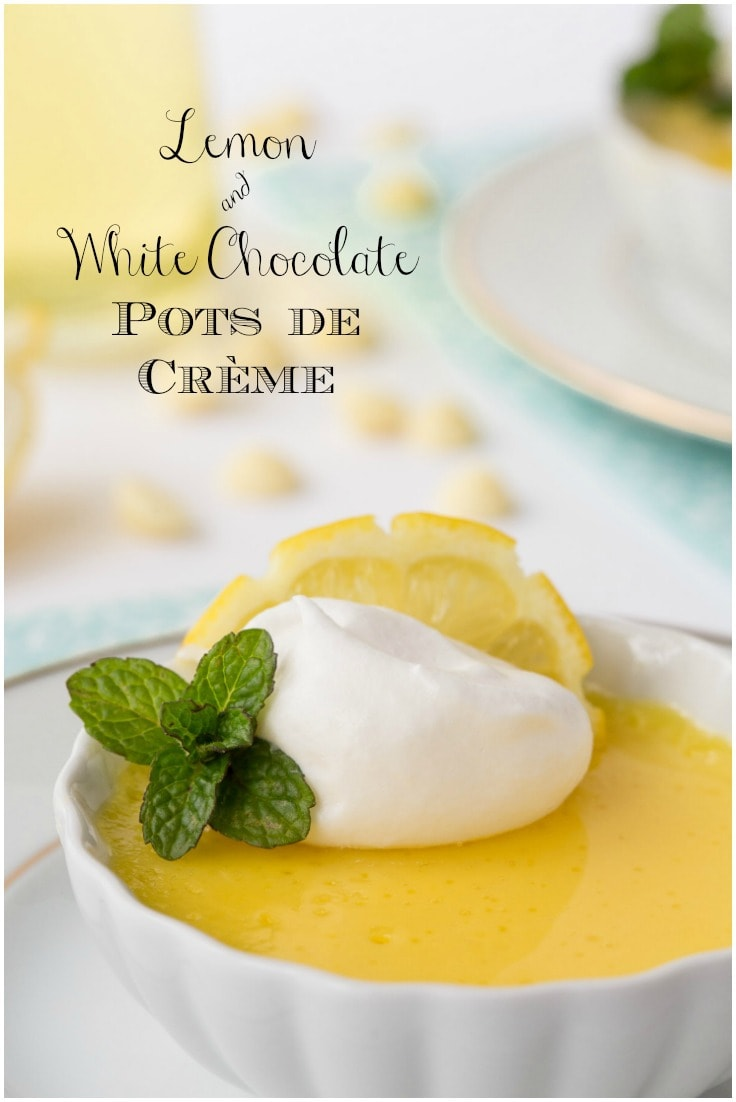 10 minutes is all it takes (hands-on time) to whip up these super delicious Lemon and White Chocolate Pots de Crème!