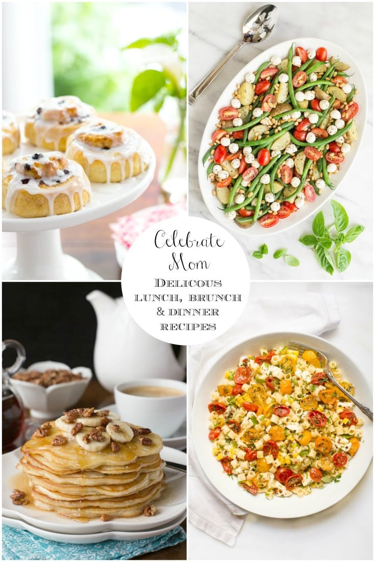 A collection of our favorite Brunch, Lunch and Dinner Recipes. Lots of delicious ideas to spoil and show mom how much she is loved! #brunchideas, #lunchideas, #dinnerideas, #easyrecipesformothersday, #easyrecipes