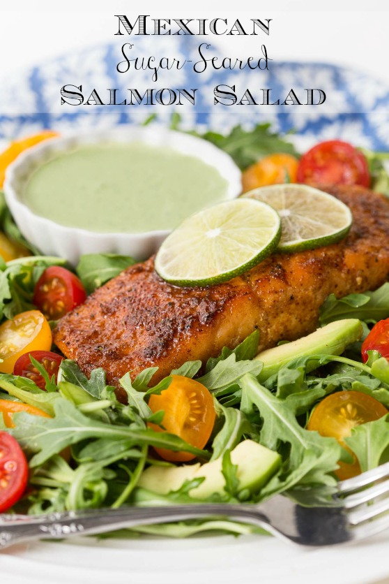 This Mexican Sugar-Seared Salmon Salad is one of the easiest, most delicious salads we've ever had. We love that it's so versatile too! #salmonsalad, #easysalmon, #mexicansalmon, #easysalmonsalad, #healthydinner