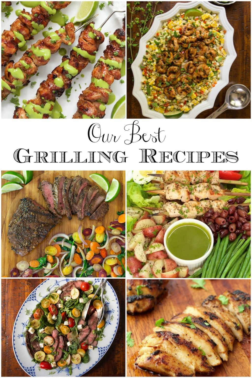 Photo collage of pics of Our Best Grilling Recipes from The Café Sucre Farine.