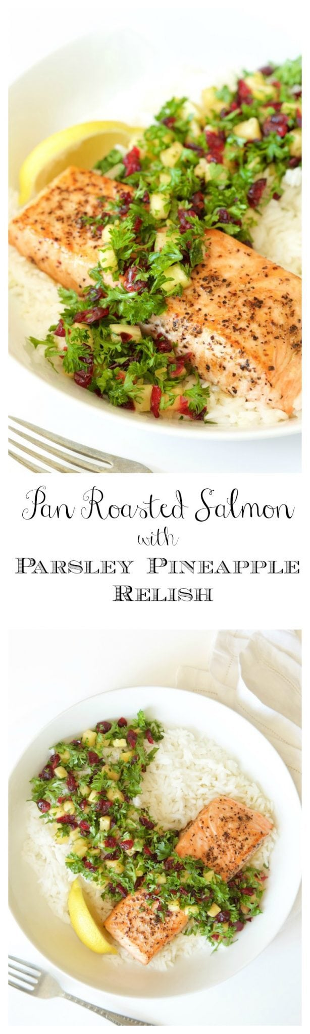 Pan Roasted Salmon with Parsley Pineapple Relish - healthy, delicious, dinner party status - in 30 minutes!