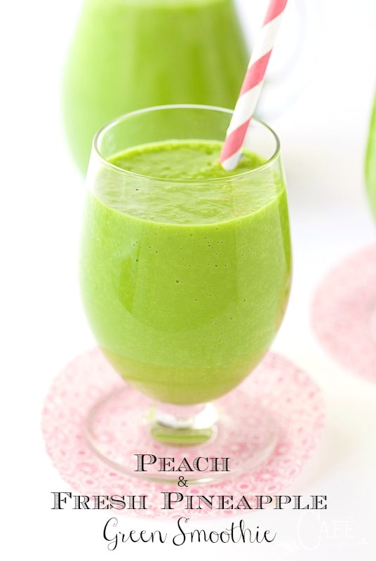 Peach and Fresh Pineapple Green Smoothie
