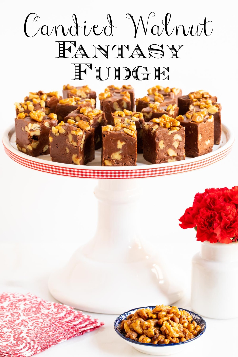 Candied Walnut Fantasy Fudge