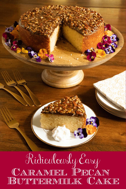 Ridiculously Easy Caramel Pecan Buttermilk Cake