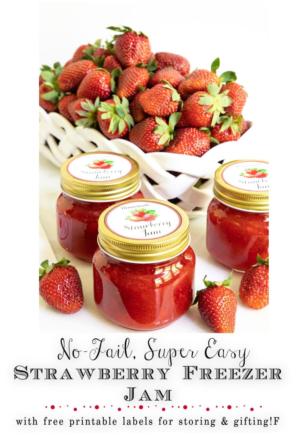 No Fail, Super Easy Strawberry Freezer Jam