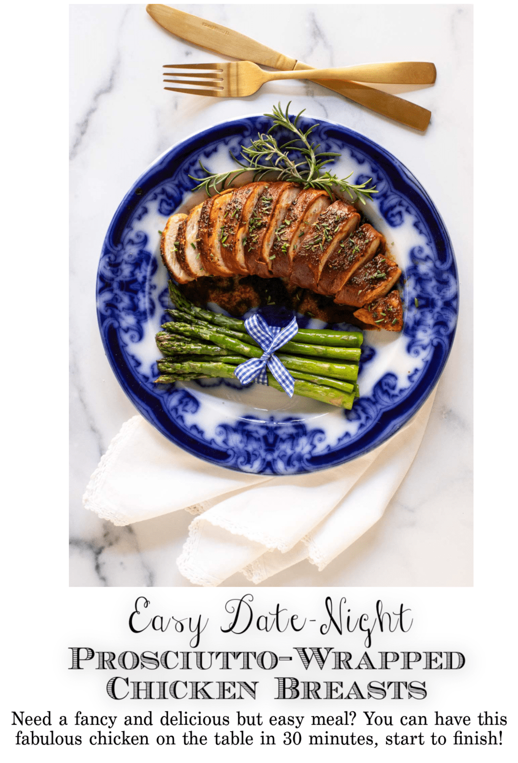 Easy Date-Night Prosciutto-Wrapped Chicken Breasts