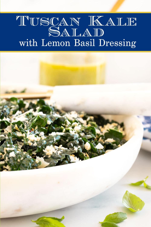Tuscan Kale Salad with Lemon Basil Dressing