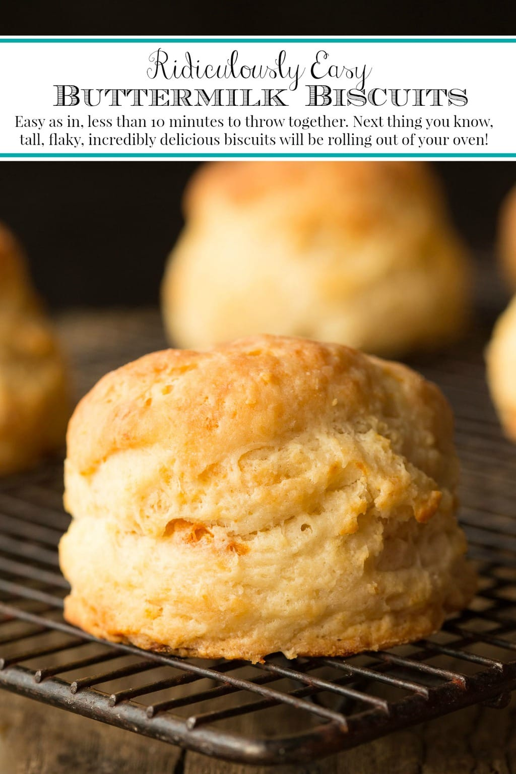 Easy as in, less than 10 minutes to throw together. Next thing you know, tall, flaky, incredibly delicious biscuits! will be rolling out of your oven! #buttermilkbiscuits, #easybiscuits, #bestbiscuits