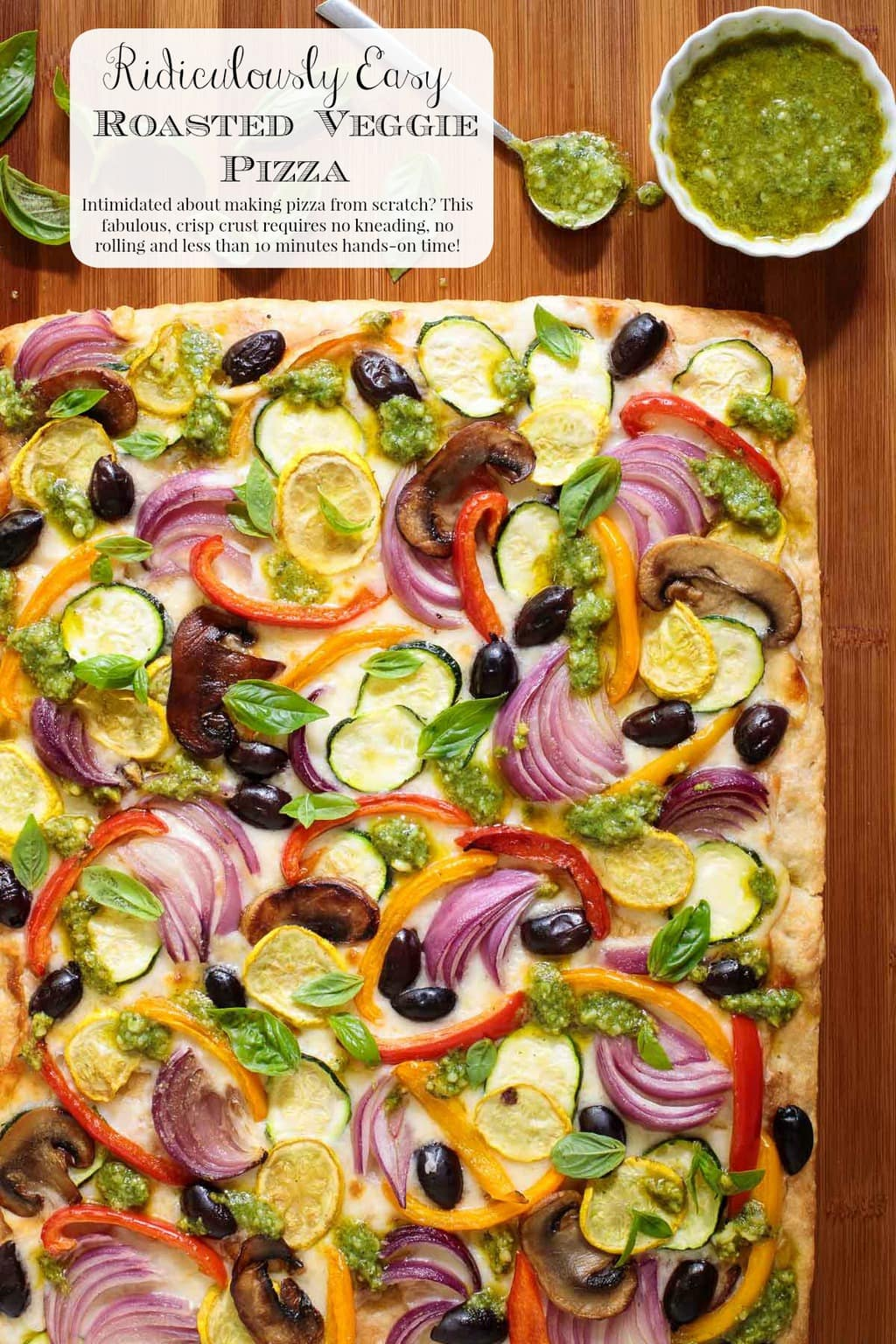 If you love pizza but feel intimidated to make it yourself, try this delicious veggie laden pizza with a fabulous, crisp, crust that requires no kneading, no rolling and less than 10 minutes hands-on time! #vegetablepizza, #easyveggiepizza, #easypizza, #nokneadnorollpizzacrust