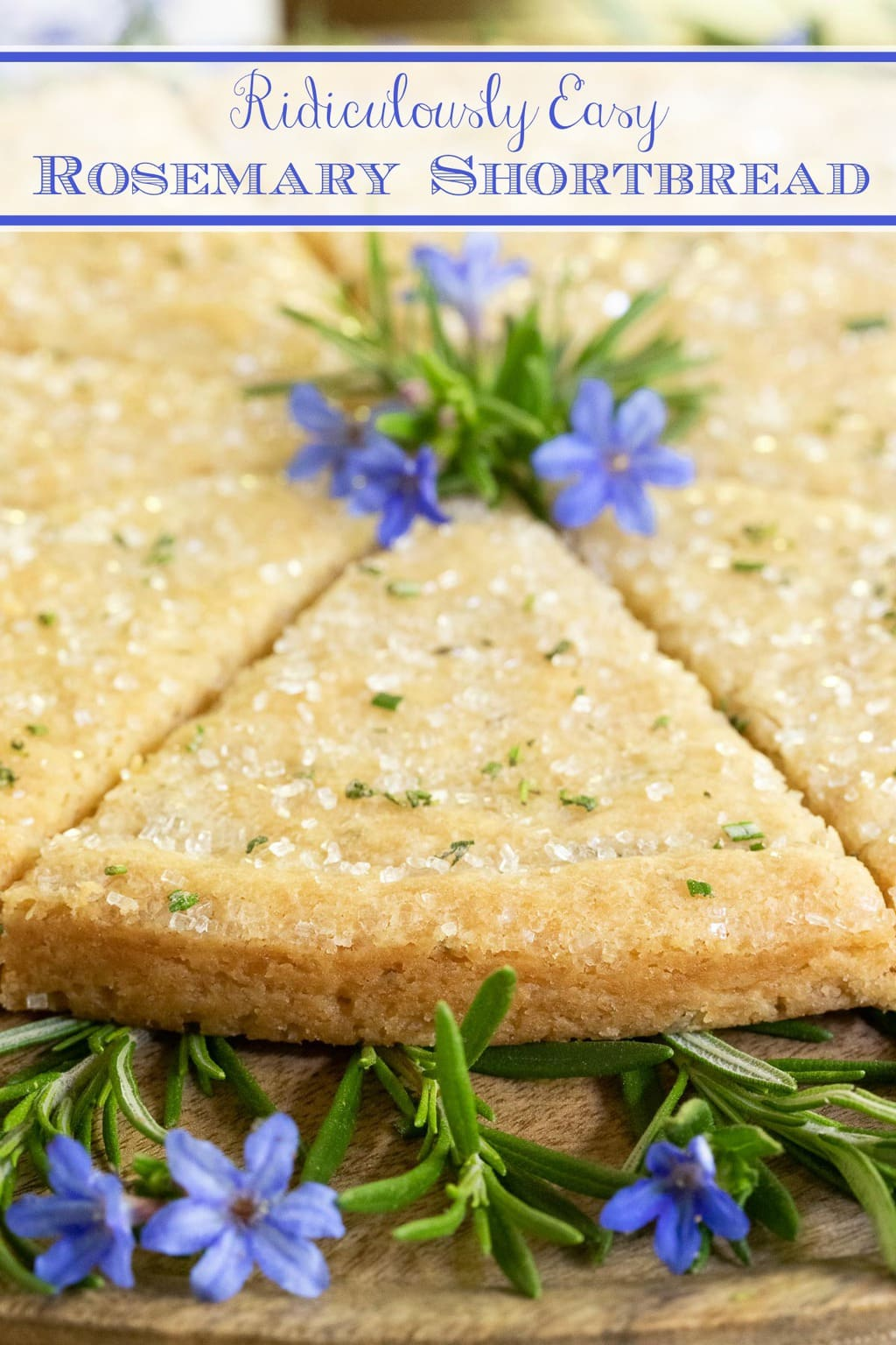 Ridiculously Easy Rosemary Shortbread